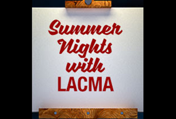 Summer Nights with LACMA